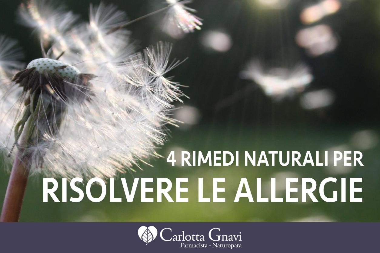 Allergia Rimedi Della Nonna naturopatia archivi - carlotta gnavi naturopata