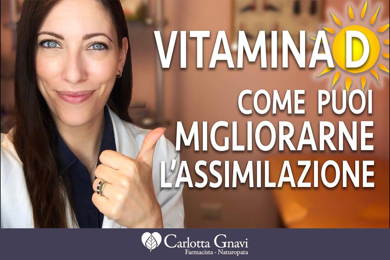 Come migliorare l'assimilazione di vitamina D