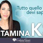 Vitamina K2: quello che devi sapere