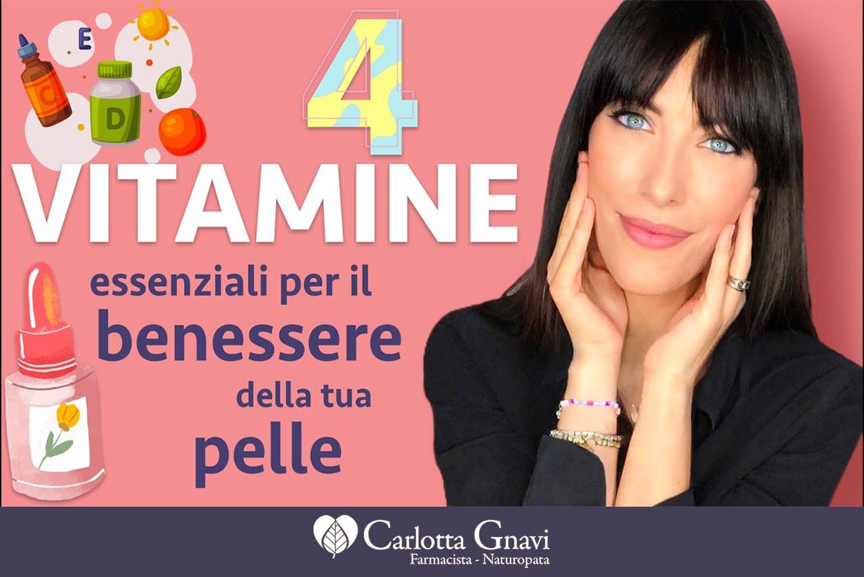 4 vitamine importanti per la pelle